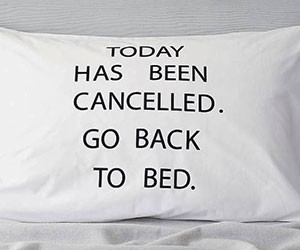 Cancelled Day Pillow Case