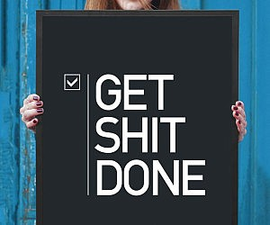 Get Shit Done Motivational Poster