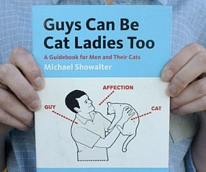 Guys Can Be Cat Ladies Too Book