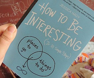 How To Be Interesting Book