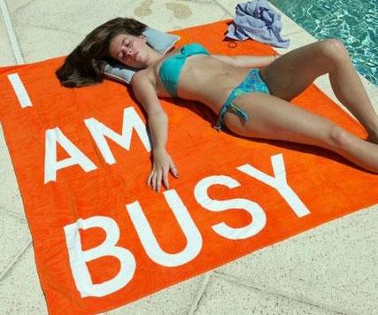 I Am Busy Towel