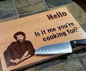 Is It Me You're Cooking For Cutting Table