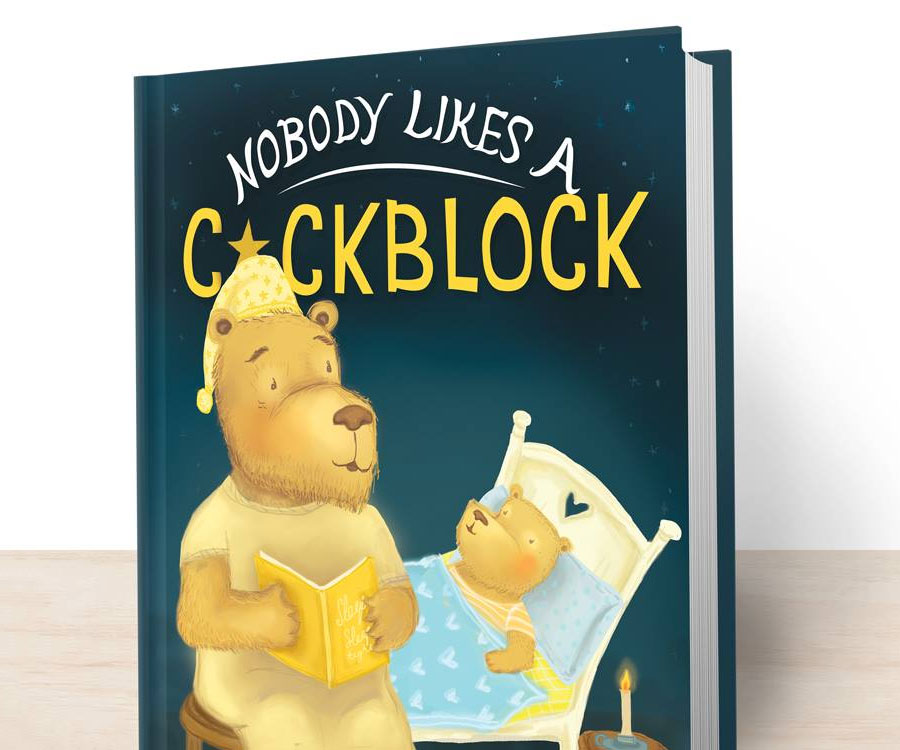 Nobody Likes A Cockblock Book