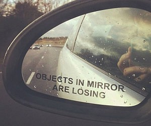 Objects In Mirror Are Losi...