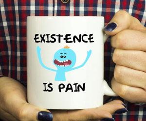 Mr. Meeseeks Existence Is ...