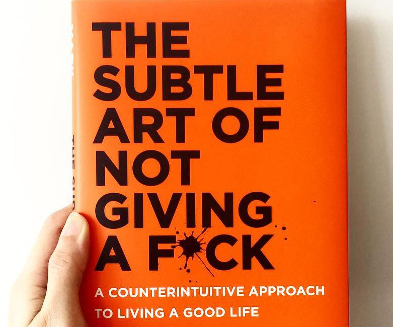 The Subtle Art Of Not Giving A Fuck - coolthings.us