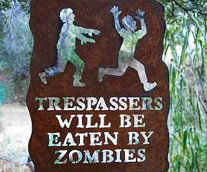 Trespassers Will Be Eaten Sign